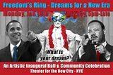 Freedom's Ring- Dreams for a New Era... Inauguration Eve- Martin Luther King Day.